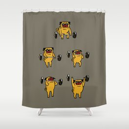 Pug Clean and Jerks Shower Curtain