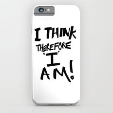 I think therefore I am - inverse redux iPhone 6s Slim Case