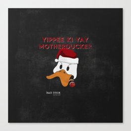 bad duck .. movie quote 3 Canvas Print
