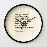 roald dahl Wall Clocks featuring Roald Dahl Lovely Quote by ShadeTree Photography