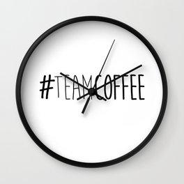 #TeamCoffee Wall Clock