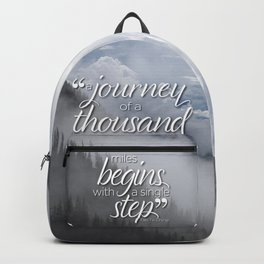 A journey of a thousand miles begins with a single step Backpack