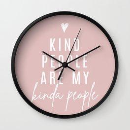Kind People Are My Kinda People | Blush Pink Wall Clock