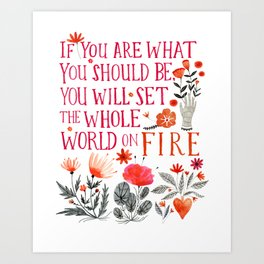If You Are What You Should Be Art Print