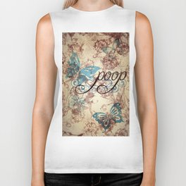 Because poop can be pretty too. Don't be mean to poop. Biker Tank