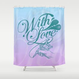 With love always Shower Curtain
