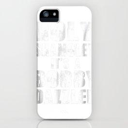 Curse of Oak Island Holy Shamoley Bobby Dazzler T-shirt iPhone Case