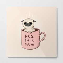 Pug in a Mug Metal Print
