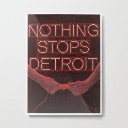 Nothing Stops Detroit Metal Print