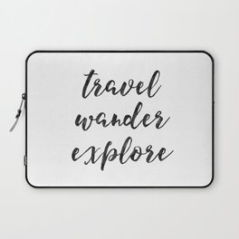 Travel Wander Explore Laptop Sleeve