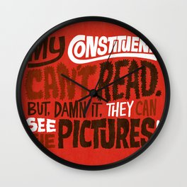My Constituents Can't Read Wall Clock
