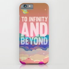 to infinity and beyond.. toy story.. buzz lightyear iPhone 6 Slim Case