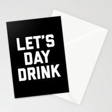 Let's Day Drink Funny Quote Stationery Cards