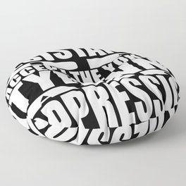 """STAND WITH THE RESISTANCE OR ACCEPT THE YOKE UP TYRANNY AND OPPRESSION"" Floor Pillow"