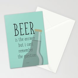 Beer is the answer but I can't remember the question Stationery Cards