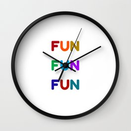 fun fun fun colorful design Wall Clock