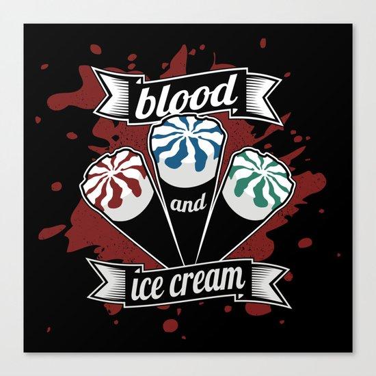 Blood & Ice Cream Canvas Print