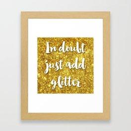In doubt just add glitter Framed Art Print