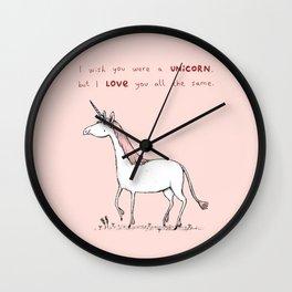I Wish You Were A Unicorn Wall Clock