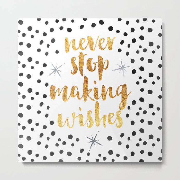 Making Wishes Quote Metal Print