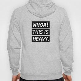 Heavy Hoody