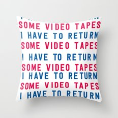 American Psycho - I have to return some video tapes Throw Pillow
