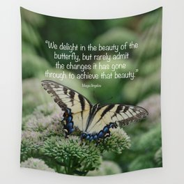 We delight in the beauty of the butterfly.... Wall Tapestry