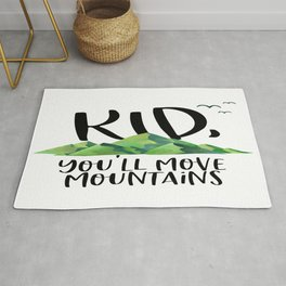 Kid You'll Move Mountains, Kids Poster, Gift For Kid, Home Decor, Kids Room Rug