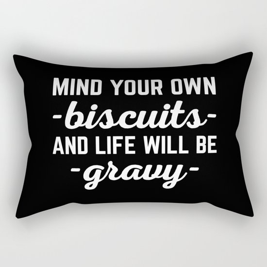 Life Will Be Gravy Funny Quote Rectangular Pillow