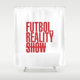 FutbolRealityShow_Red Shower Curtain
