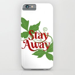 Poison Ivy 'Stay Away' iPhone Case
