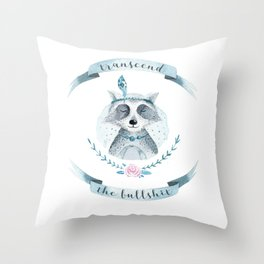 transcend the bullshit Throw Pillow