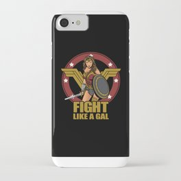 Fight like a Gal iPhone Case