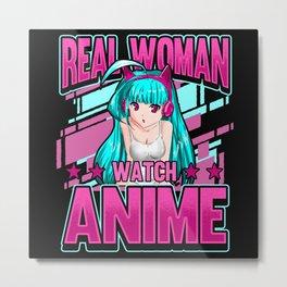 Funny real women watching anime otaku gift Metal Print