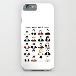 Who's who? iPhone Case