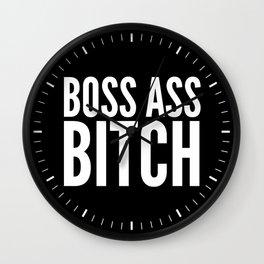 BOSS ASS BITCH (Black & White) Wall Clock