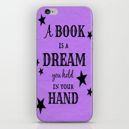 A Book is a Dream iPhone Skin