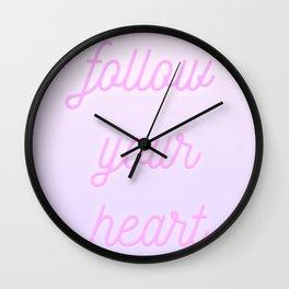 Follow Your Heartt Wall Clock