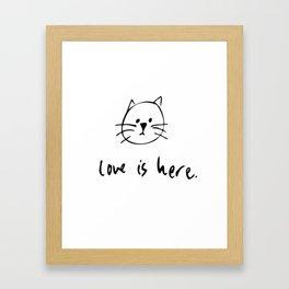 Love is Here Framed Art Print
