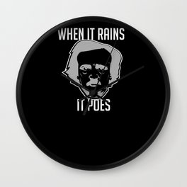When It Rains It Poes Edgar Allan Poe Literay Gift Wall Clock