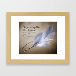 The pen is mightier than the sword Framed Art Print
