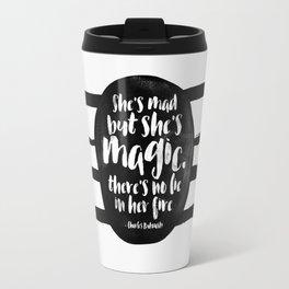 She's mad but she's magic Travel Mug