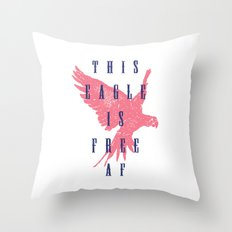 This Eagle Is Free AF Throw Pillow