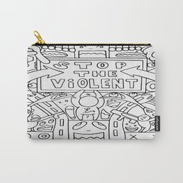 Stop The Violent Carry-All Pouch