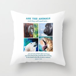 Ask The Animals Throw Pillow