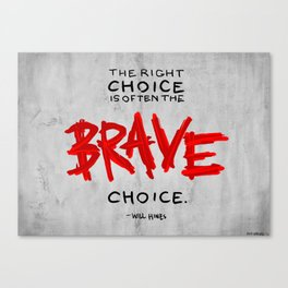 Brave Choice Canvas Print