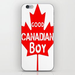 Good Canadian Boy  iPhone Skin