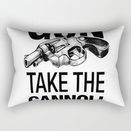 Leave the Gun Take the Cannoli Rectangular Pillow