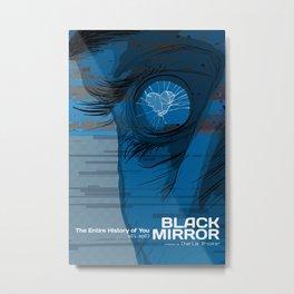 Black Mirror S01E03 - Entire History of You Metal Print