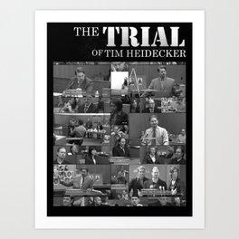 The Trial of Tim Heidecker Art Print